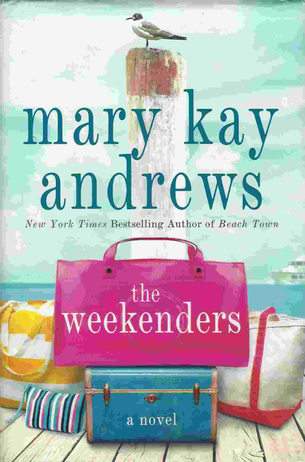 Image for THE WEEKENDERS  A Novel