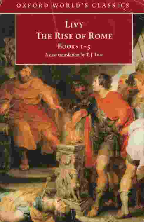 Image for THE RISE OF ROME  Books One to Five   (Bks. 1-5)