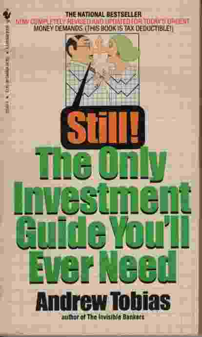 Image for STILL THE ONLY INVESTMENT GUIDE YOU'LL EVER NEED