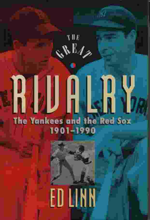 Image for GREAT RIVALRY, THE YANKEES AND THE RED SOX