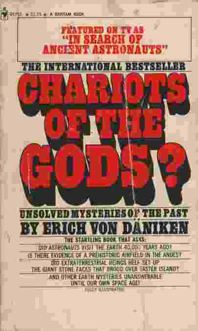 CHARIOTS OF THE GODS Unsolved Mysteries of the Past