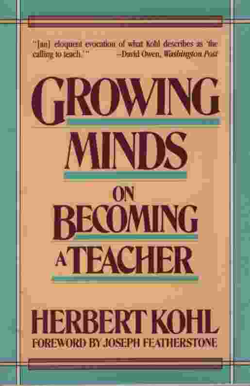 Image for GROWING MINDS  On Becoming a Teacher