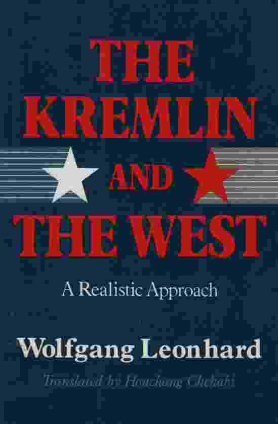 Image for THE KREMLIN AND THE WEST A Realistic Approach
