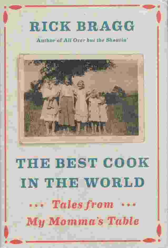 Image for THE BEST COOK IN THE WORLD  Tales from My Momma's Table