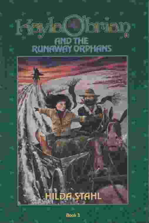 Image for KAYLA O'BRIAN AND THE RUNAWAY ORPHANS