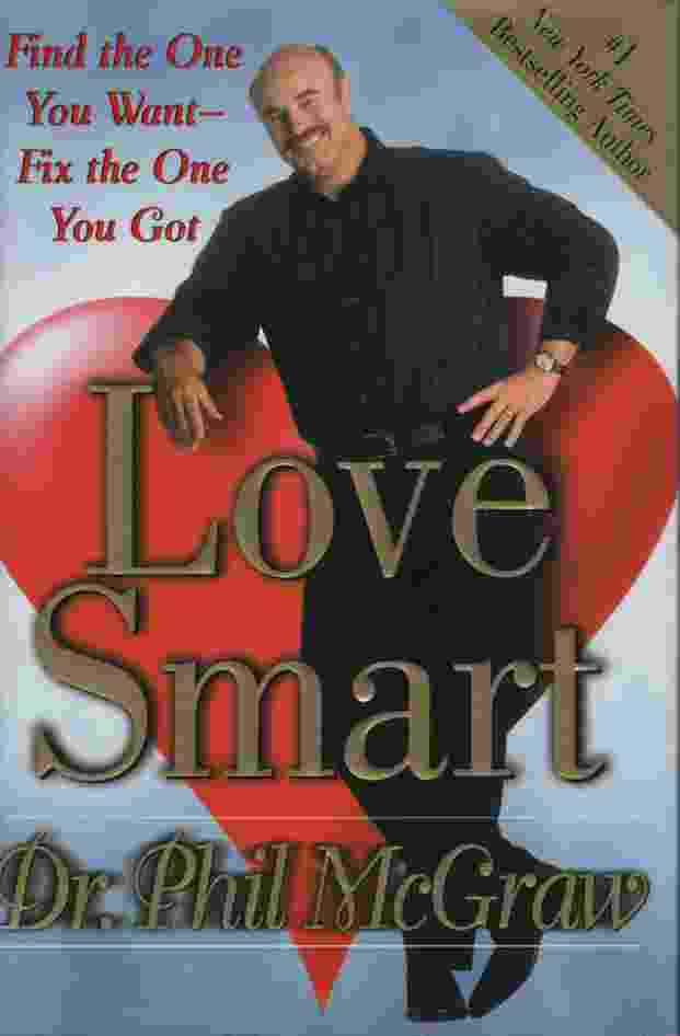 Image for LOVE SMART  Find the One You Want-Fix the One You Got