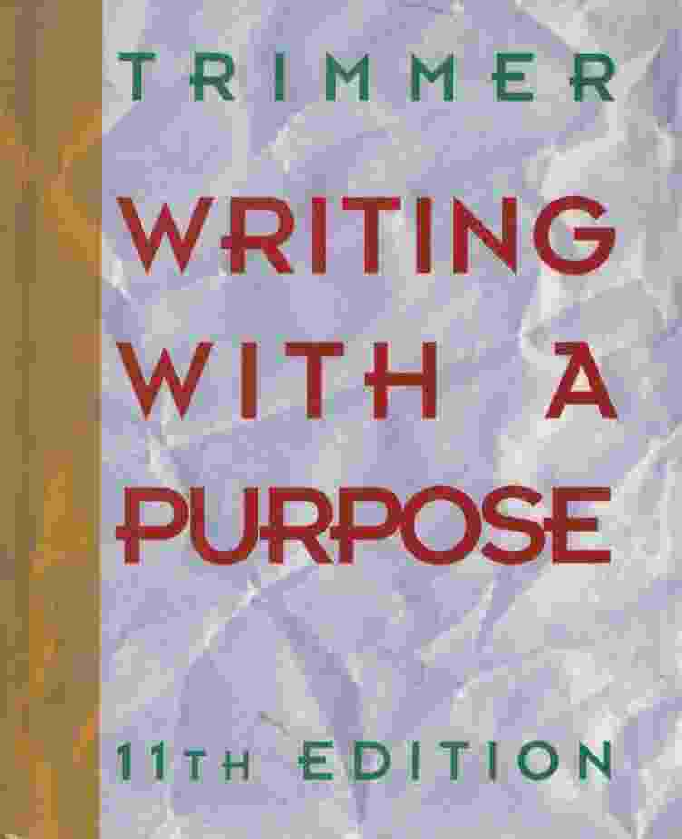 Image for WRITING WITH A PURPOSE, 11th edition