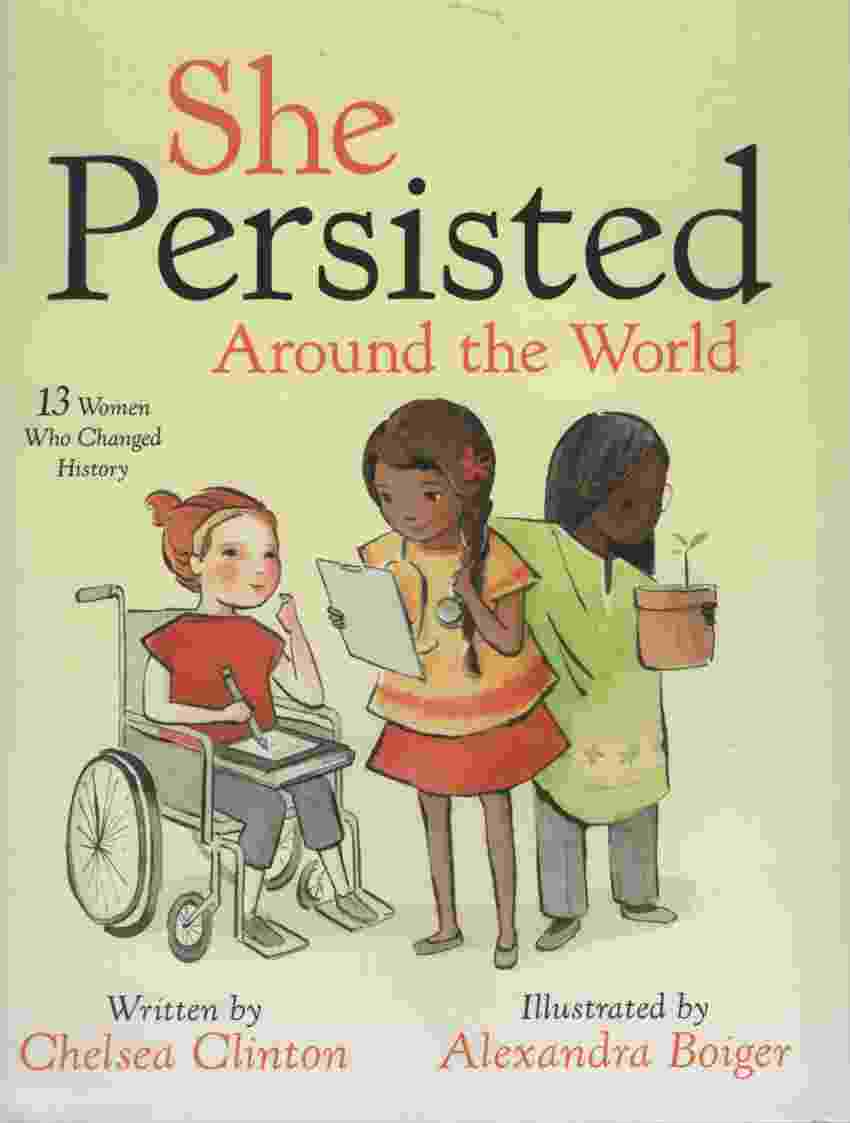 Image for SHE PERSISTED AROUND THE WORLD  13 Women Who Changed History