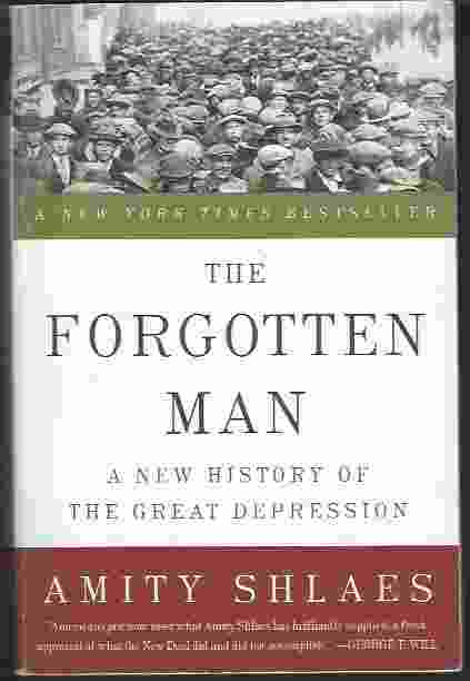 Image for THE FORGOTTEN MAN  A New History of the Great Depression