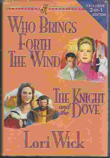 Image for WHO BRINGS FORTH THE WIND / THE KNIGHT AND THE DOVE