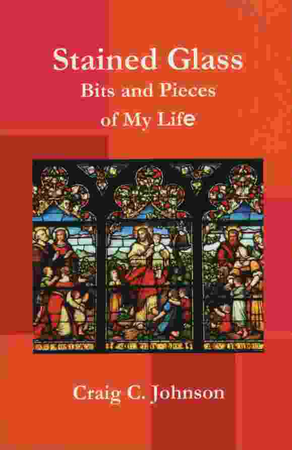 Image for STAINED GLASS, BITS AND PIECES OF MY LIFE