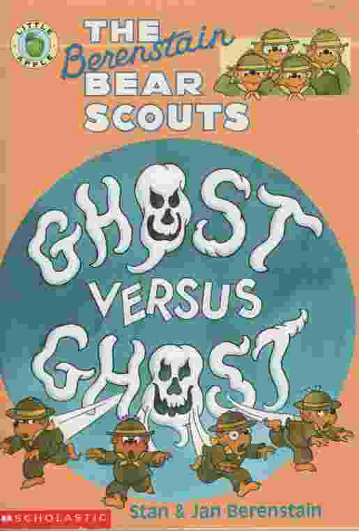 Image for THE BERENSTAIN BEAR SCOUTS GHOST VERSUS GHOST
