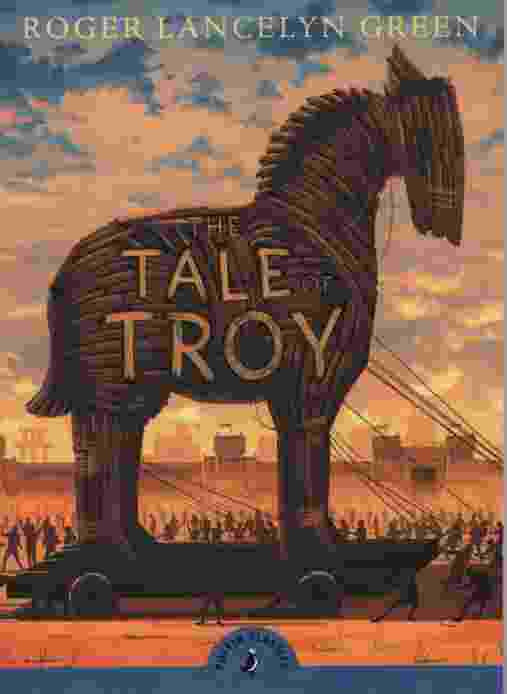 Image for THE TALE OF TROY Complete and Unabridged