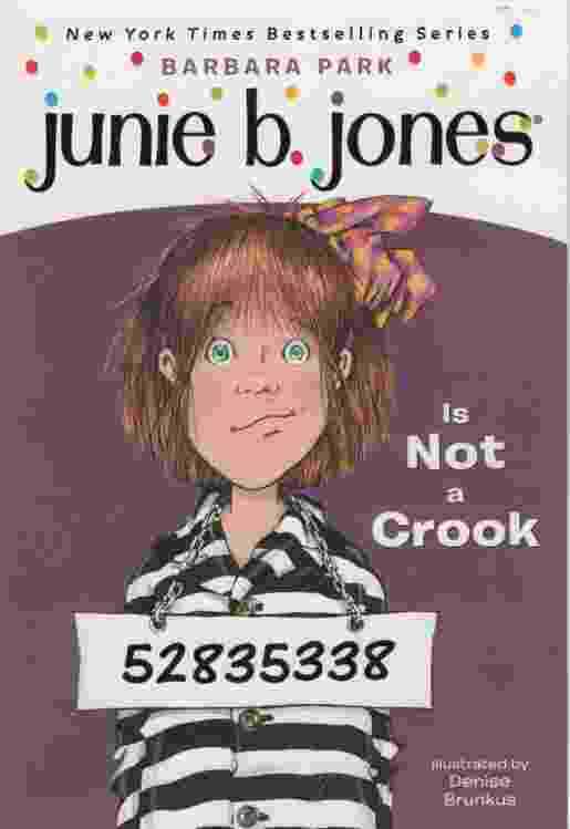 Image for JUNIE B JONES IS NOT A CROOK