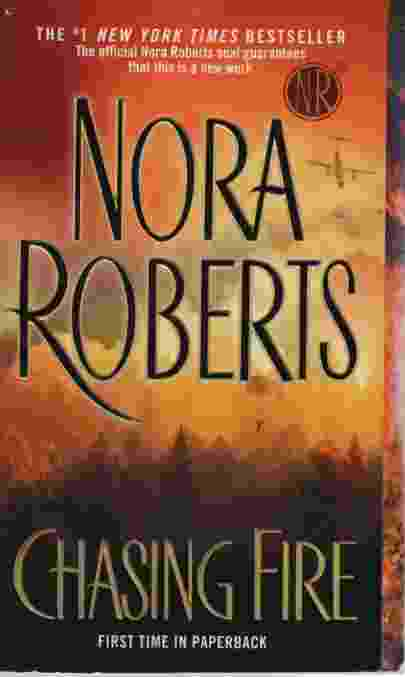 Free download fire ebook nora roberts chasing