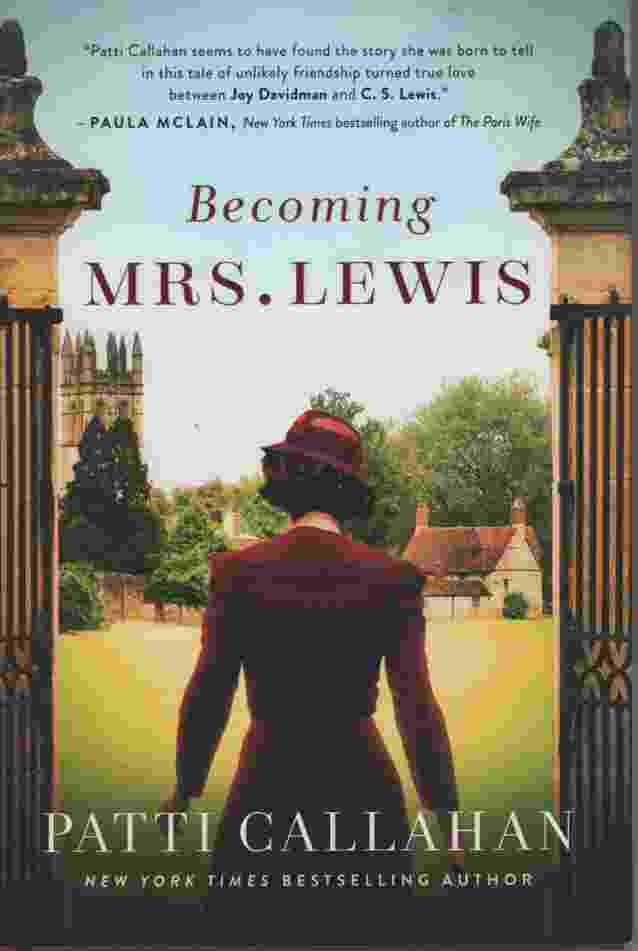 Image for BECOMING MRS LEWIS The Improbable Love Story of Joy Davidman and C. S. Lewis