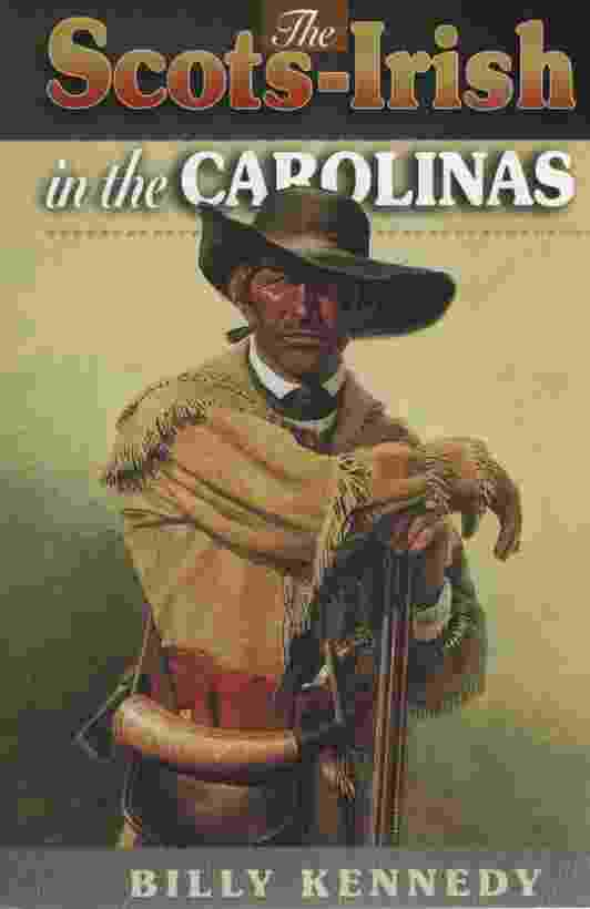 Image for THE SCOTS-IRISH IN THE CAROLINAS