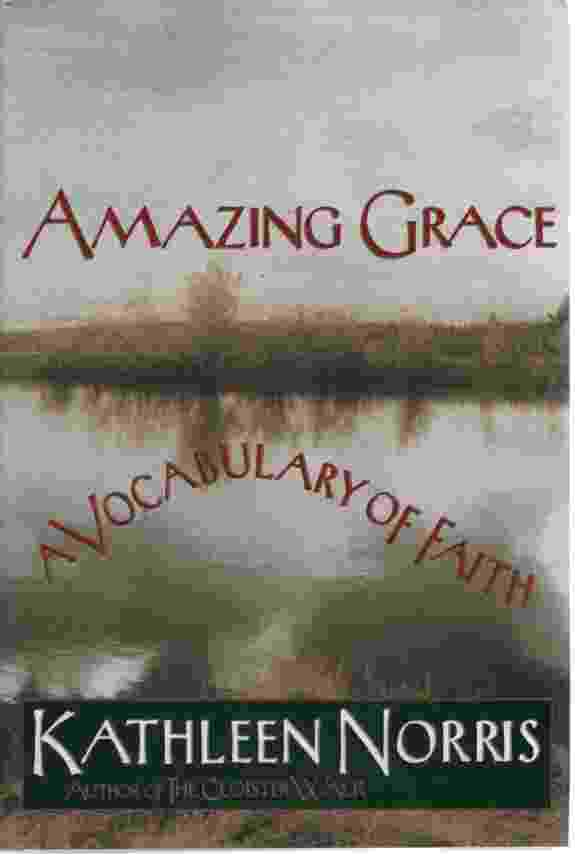Image for AMAZING GRACE, A VOCABULARY OF FAITH