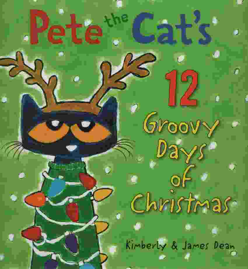 Image for PETE THE CAT'S 12 GROOVY DAYS OF CHRISTMAS