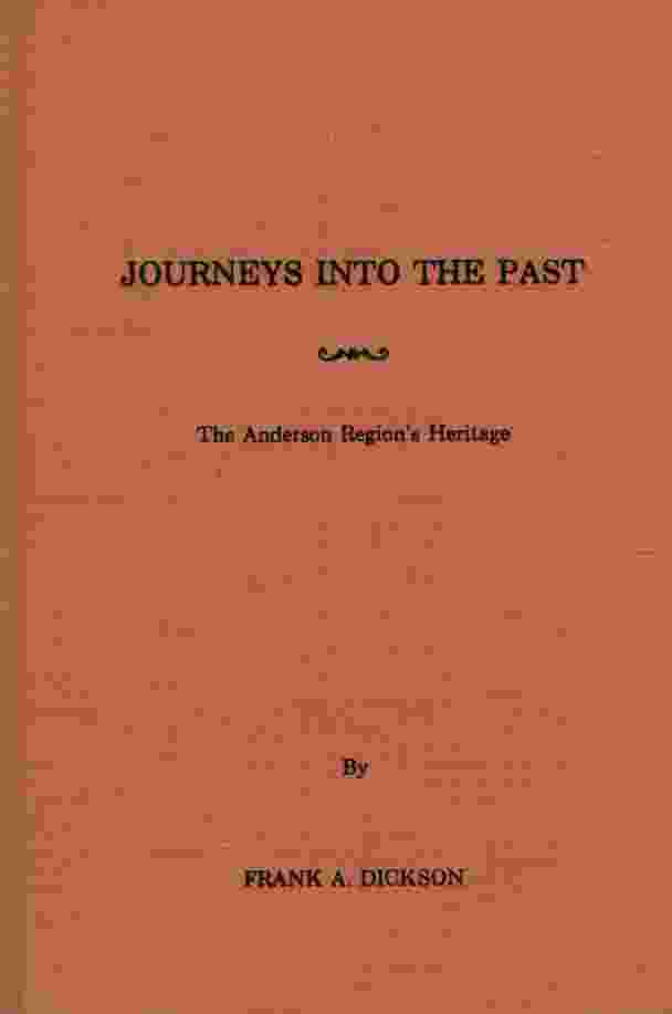 Image for JOURNEYS INTO THE PAST The Anderson Region's Heritage