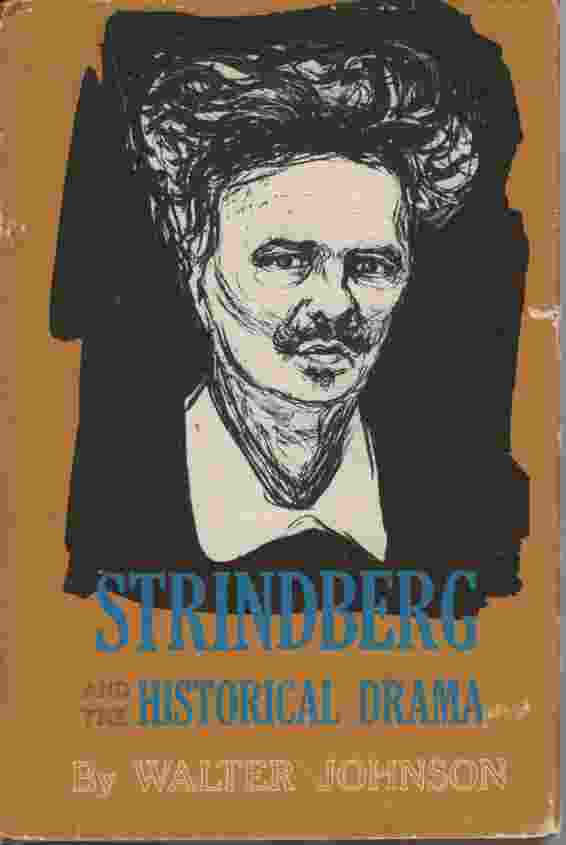 Image for STRINDBERG AND THE HISTORICAL DRAMA