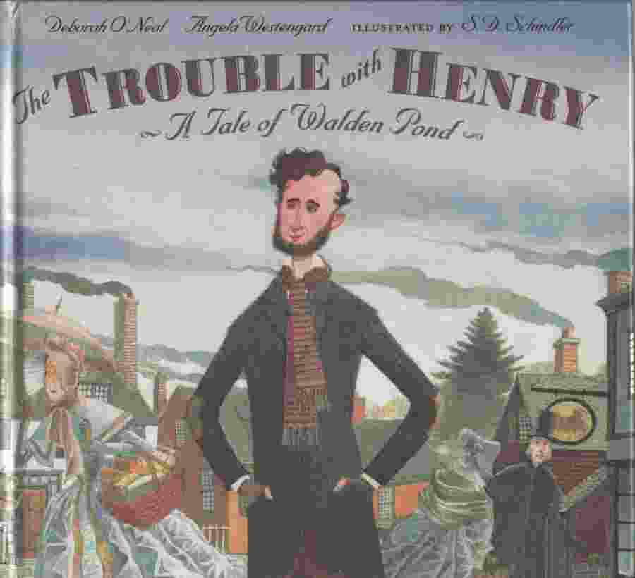 Image for THE TROUBLE WITH HENRY A Tale of Walden Pond