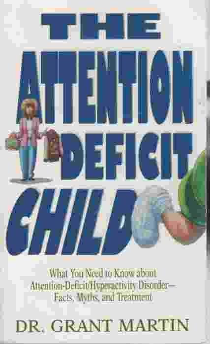 Image for THE ATTENTION DEFICIT CHILD