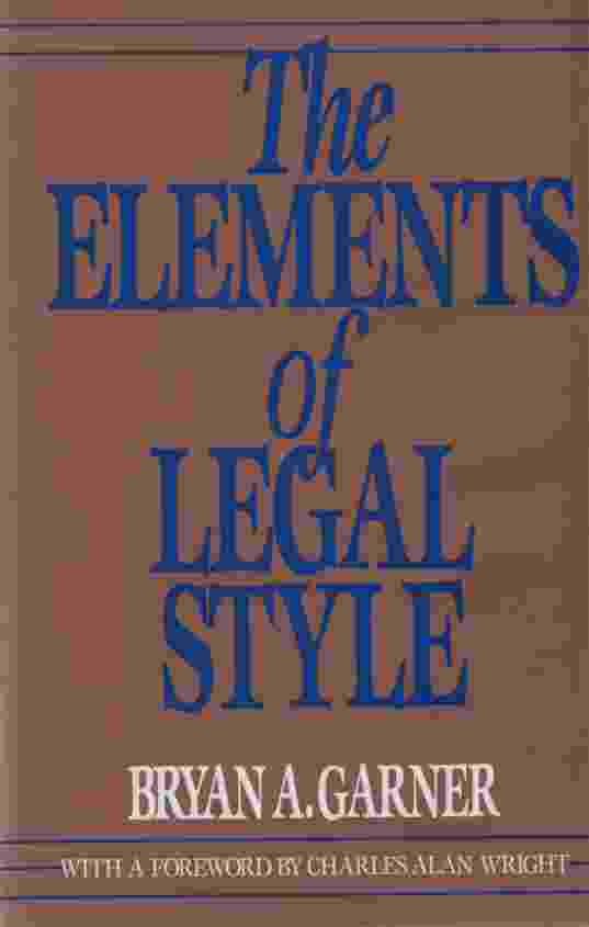 Image for THE ELEMENTS OF LEGAL STYLE