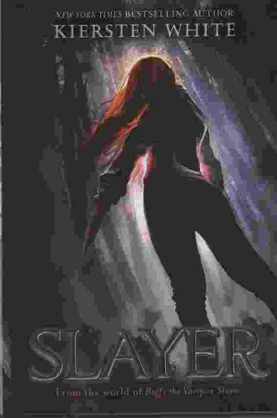 Image for SLAYER From the World of Buffy the Vampire Slayer