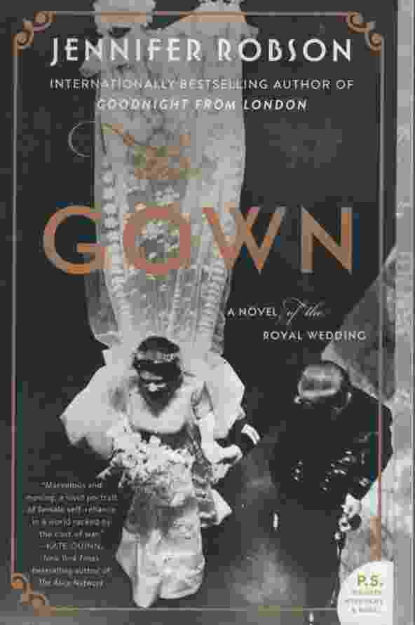 Image for THE GOWN A Novel of the Royal Wedding