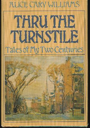 Image for THRU THE TURNSTILE Tales of My Two Centuries