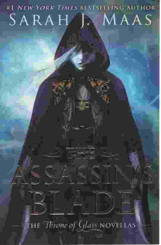 Image for THE ASSASSIN'S BLADE  The Throne of Glass Novellas