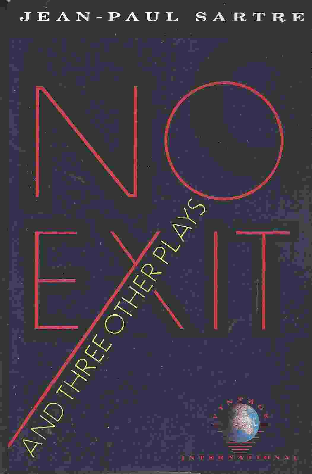 Image for NO EXIT AND THREE OTHER PLAYS