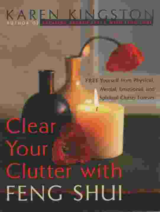 Image for CLEAR YOUR CLUTTER WITH FENG SHUI