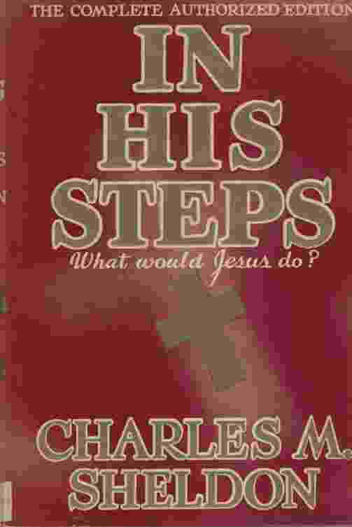 Image for IN HIS STEPS What Would Jesus Do?