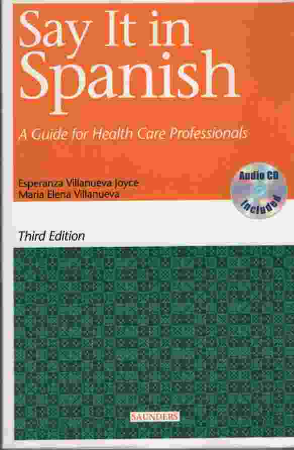 Image for SAY IT IN SPANISH A Guide for Health Care Professionals