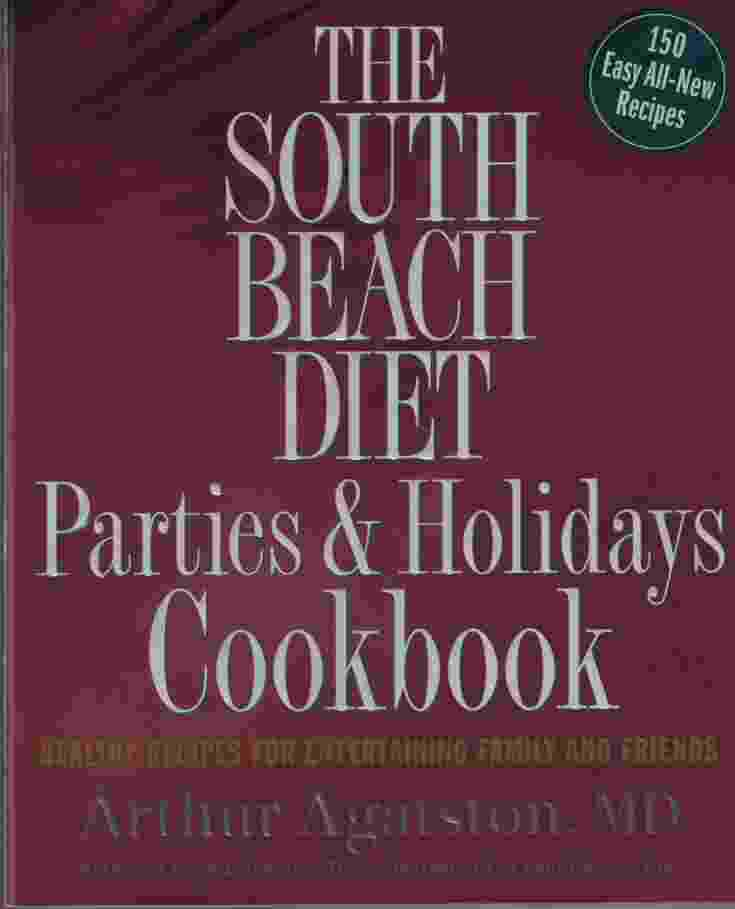 Image for THE SOUTH BEACH DIET PARTIES & HOLIDAYS COOKBOOK