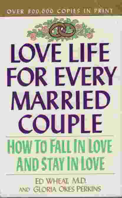 Image for LOVE LIFE FOR EVERY MARRIED COUPLE How to Fall in Love and Stay in Love