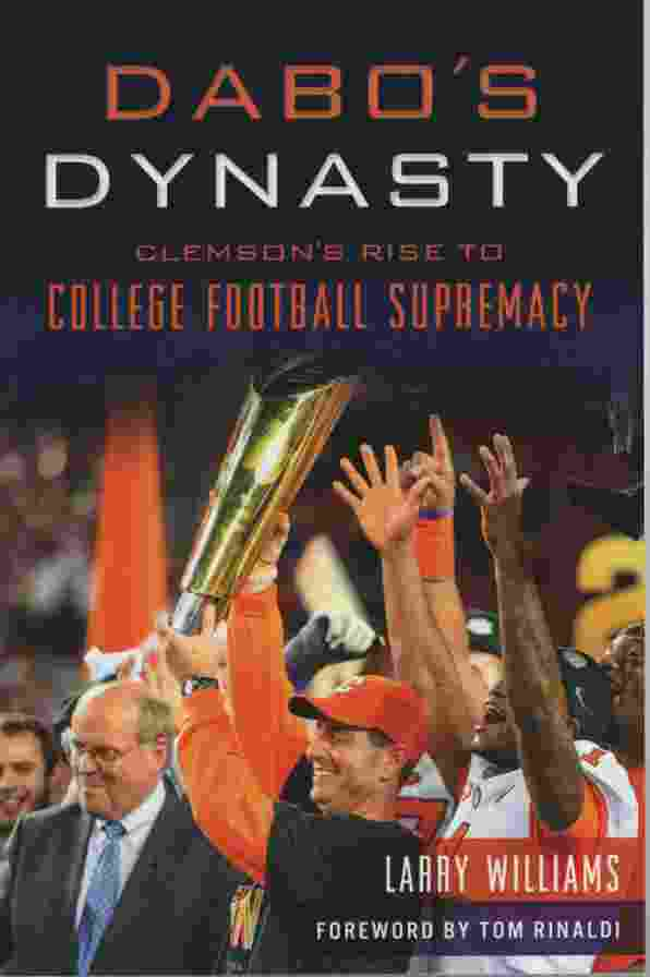 Image for DABO'S DYNASTY Clemson's Rise to College Football Supremacy