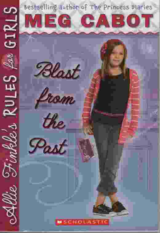 Image for ALLIE FINKLE'S RULES FOR GIRLS: BLAST FROM THE PAST