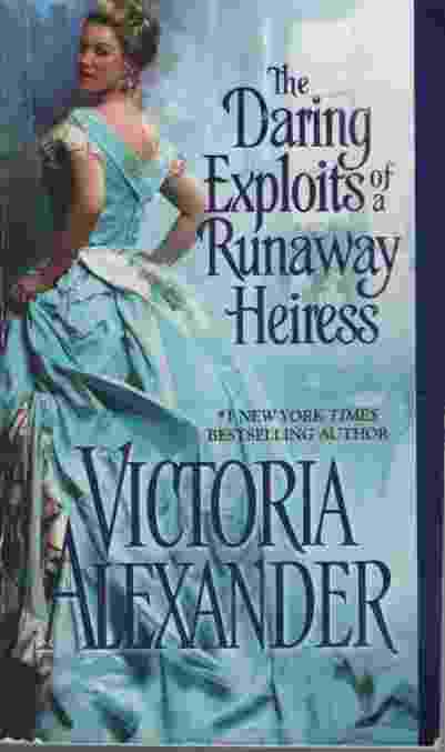 Image for THE DARING EXPLOITS OF A RUNAWAY HEIRESS