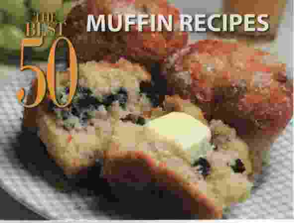 Image for THE BEST 50 MUFFIN RECIPES