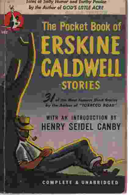 Image for THE POCKET BOOK OF ERSKINE CALDWELL STORIES Tales of Salty Humor and Earthly Passion