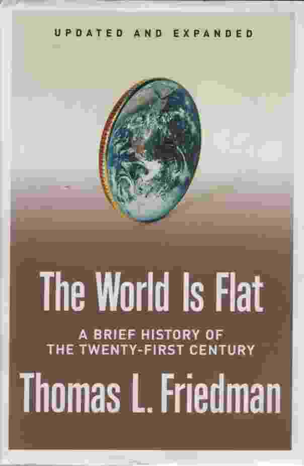 Image for THE WORLD IS FLAT, A BRIEF HISTORY OF THE TWENTY-FIRST CENTURY Updated and Expanded , Release 2.0