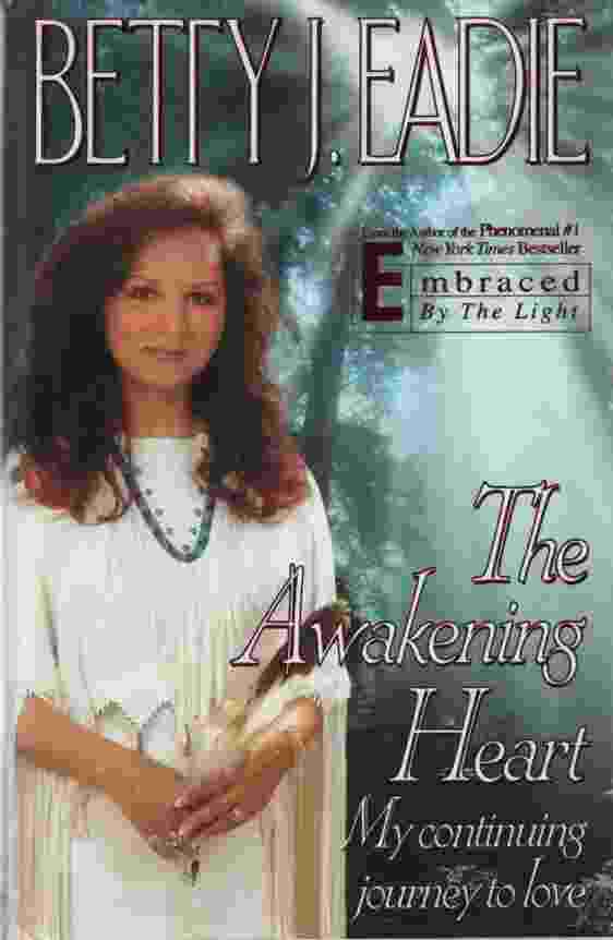 Image for THE AWAKENING HEART My Continuing Journey to Love