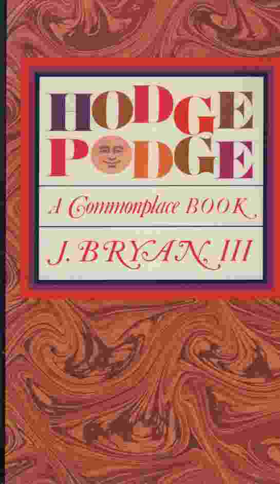 Image for HODGEPODGE A Commonplace Book