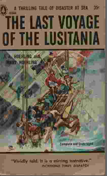 Image for THE LAST VOYAGE OF THE LUSITANIA A Thrilling Tale of Disaster At Sea