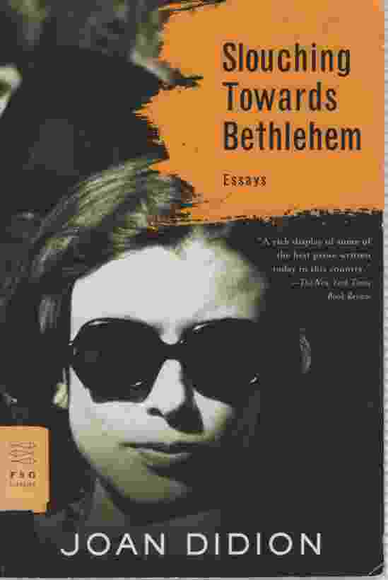 Image for SLOUCHING TOWARD BETHLEHEM: ESSAYS