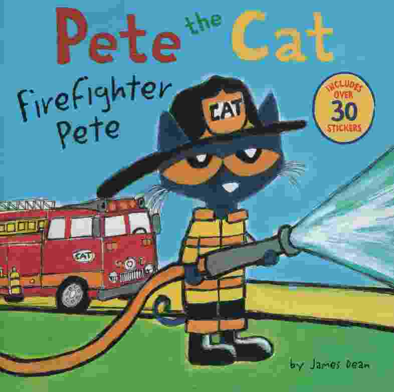 Image for PETE THE CAT: FIREFIGHTER PETE