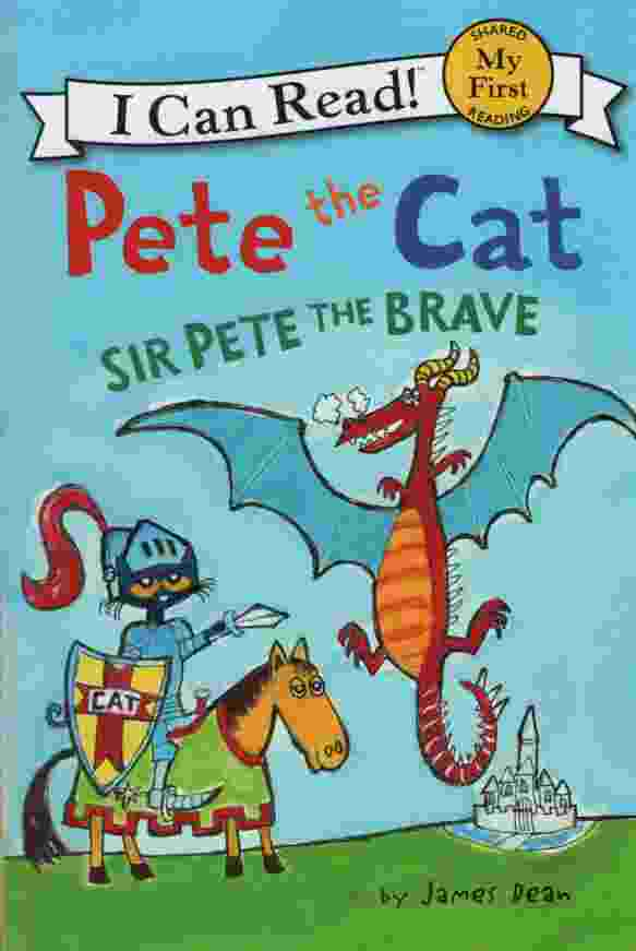 Image for PETE THE CAT: SIR PETE THE BRAVE